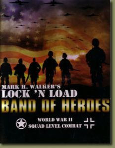 Lock 'N Load  : Band of Heroes (Second Edition)